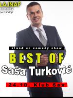 LAJNAP show: BEST OF Saša Turković -stand up comedy show