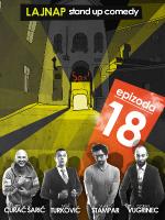 EPIZODA 18 by LAJNAP - 7. izvedba - EARLY SHOW