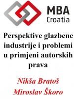 MBA Croatia predavajne: Perspektive glazbene industrije i problemi u primjeni autorskih prava