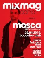 Mixmag Adria presents Mosca