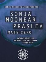 Sonus pres. #welovesound Sonja Moonear, Praslea, Mate Ceko