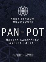 Sonus pres. #welovesound PAN-POT /Marina Karamarko /Andrea Ljekaj