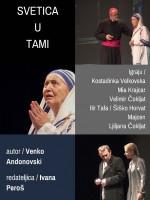 SVETICA U TAMI - predstava o Majci Terezi