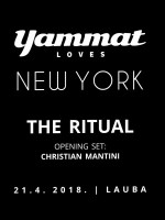 YAMMAT LOVES NEW YORK: THE RITUAL WITH ANANE & LOUIE VEGA