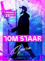 TOM STAAR at OPERA CLUB