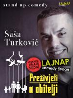 LAJNAP TJEDAN: 'PREŽIVJETI U OBITELJI' - Saša Turković - Stand-up comedy