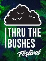 Thru The Bushes festival 2018.