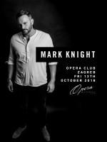 MARK KNIGHT @ OPERA CLUB