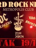 Ballbreakers/Broken Rockers -Hard Rock Night @ Metropolis Club