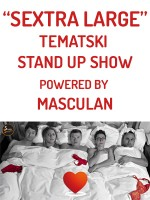 Sextra Large tematski stand up show powered by Masculan