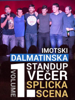 Imotski: Dalmatinska Stand-Up Comedy večer Vol. 1
