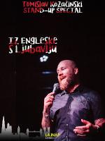 LAJNAP predstavlja: IZ ENGLESKE S LJUBAVLJU - Tomislav Kozačinski - Stand-up show