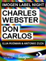 IMOGEN w/ Charles Webster & Don Carlos