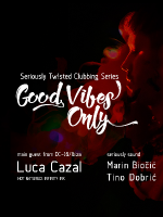 Good Vibes Only w/ Luca Cazal
