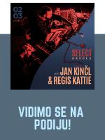 Select / Bakula pres. Jan Kinčl & Regis Kattie