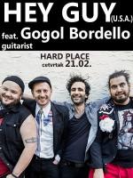 HEY GUY feat. GOGOL BORDELLO GUITARIST @ Hard Place