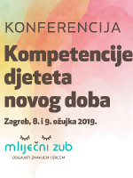 Konferencija Mliječni zub: Kompetencije djeteta novog doba