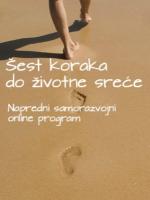 Šest koraka do životne sreće (napredni samorazvojni online program)