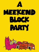 A Weekend Block Party #2