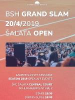 BSH Grand Slam • Šalata Open | Zagreb Sunset Sessions powered by Heineken
