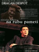 15. Kulturšok - predstava: Na rubu pameti (Dragan Despot)