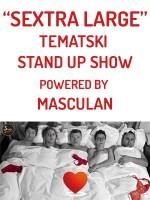 Split Sextra Large - tematski stand up powered by Masculan