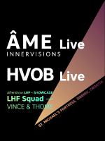 Collage x LHF // AME Live — HVOB Live