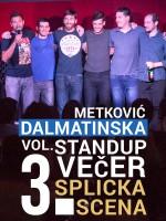 Metković - Dalmatinska stand-up comedy večer Vol. 3