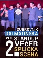 Dubrovnik - Dalmatinska stand-up comedy večer Vol. 2