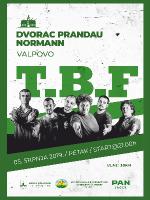 T.B.F. @ VALPOVO - DVORAC PRANDAU-NORMANN