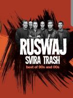 Ruswaj svira TRASH - Best of 90's & 00's