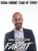 FAKAT - Goran Vugrinec zadnji show sezone by LAJNAP