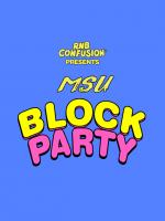 MSU BLOCK PARTY