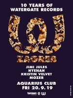Tanzen x Watergate Records 10 years: Jimi Jules / Hyenah / Kristin Velvet