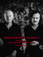 Mick Harvey & J.P. Shilo, Steve Shelley, Glenn Lewis