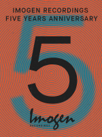 Imogen Recordings Five Years Anniversary