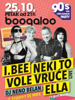 I Bee, Ella & Neki to vole vruće - 90's cro dance party @ Boogaloo