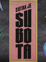 Sutra je Subota - Lauba 08.11.