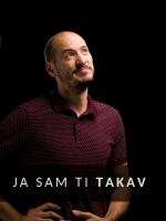 Ja sam ti takav - Tomislav Primorac One Man Show