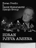 Zoran Predin - Zoran pjeva Arsena u Laubi