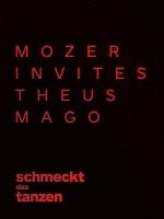 schmeckt das tanzen: Mozer invites Theus Mago
