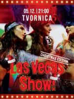 Las Vegas show Chrismas Edition