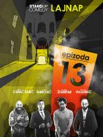 EPIZODA 13 - izvedba by LAJNAP