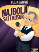 NAJBOLJI' sat i kusur: Stand-Up by Pedja Bajović