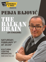 The Balkan Brain (in English) - Stand-Up by Pedja Bajović