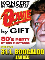 KONCERT IN MEMORIAM BOWIE BY THE GIFT + 80'S PARTY