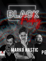 BLACK FRIDAY w/Marko Nastić at Johann Franck