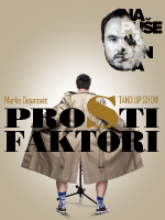 Buzet: Prosti Faktori - Marko Dejanović stand up comedy show