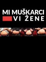 Nova Gradiška: Mi muškarci, vi žene - tematski stand-up comedy show