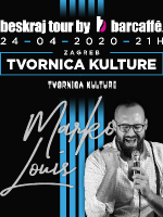 Marko Louis - Tvornica - Beskraj tour by Barcaffe